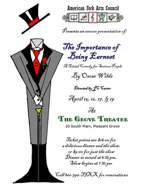 The Importance of Being Earnest - American Fork Community Theater